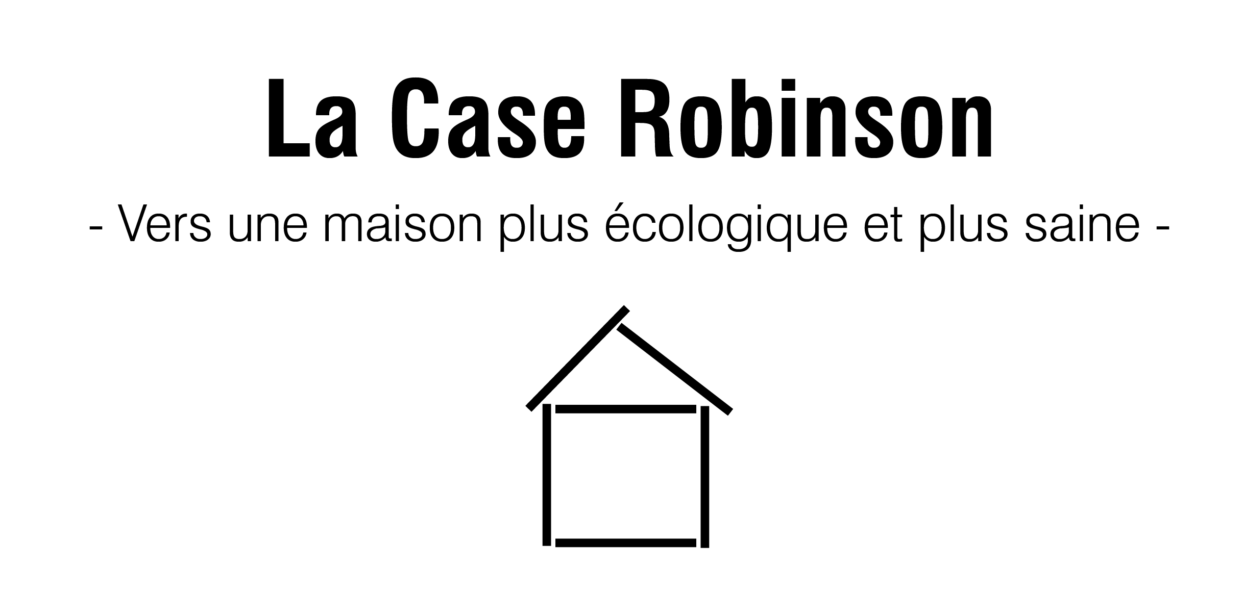 La Case Robinson