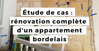La rénovation complète d'un appartement bordelais